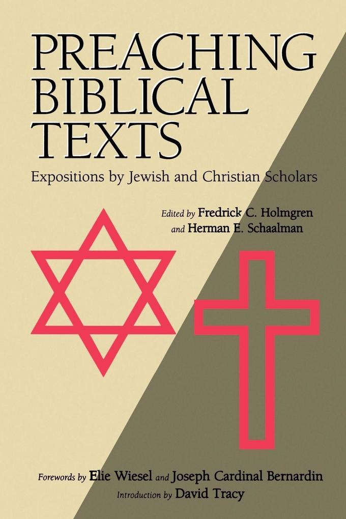 Preaching Biblical Texts: Expositions by Jewish and Christian Scholars als Taschenbuch