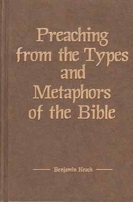Preaching from the Types and Metaphors of the Bible als Buch