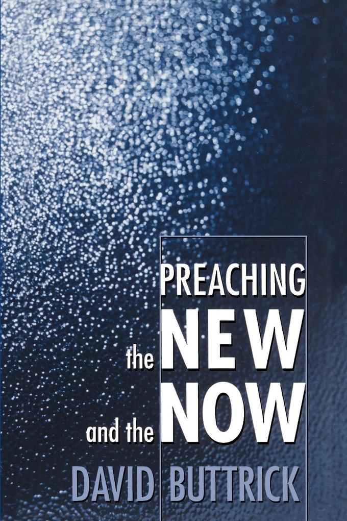 Preaching the New and the Now als Taschenbuch