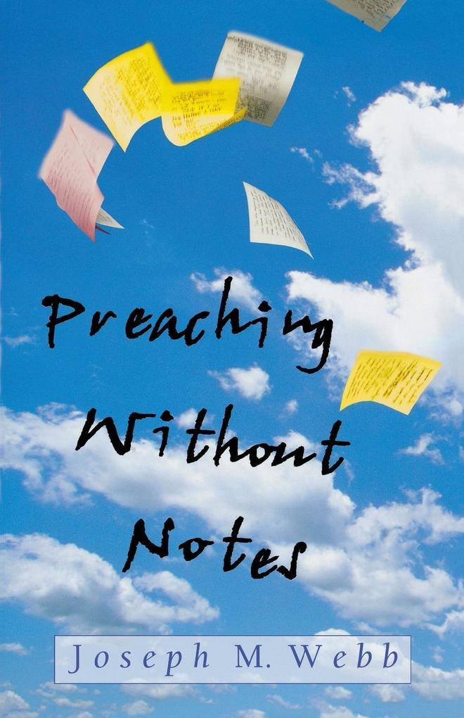 Preaching Without Notes als Taschenbuch