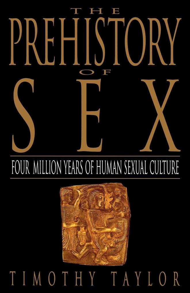 The Prehistory of Sex als Taschenbuch