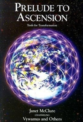 Prelude to Ascension: Tools for Transformation als Taschenbuch
