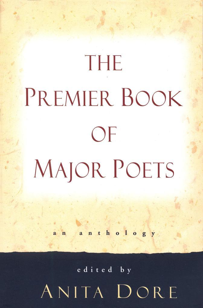 Premier Book of Major Poets: An Anthology als Taschenbuch