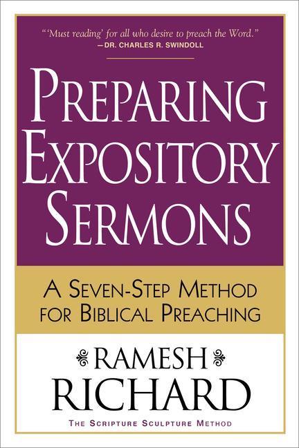 Preparing Expository Sermons: A Seven-Step Method for Biblical Preaching als Taschenbuch