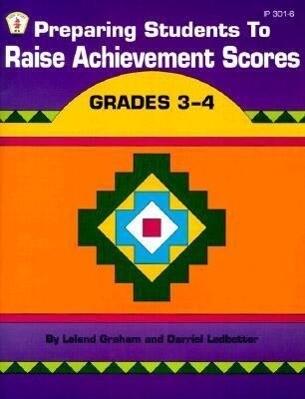 Preparing Students to Raise Achievement Scores: Grades 3-4 als Taschenbuch