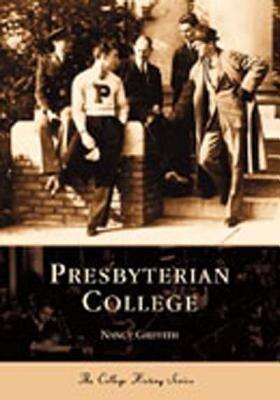 Presbyterian College als Taschenbuch