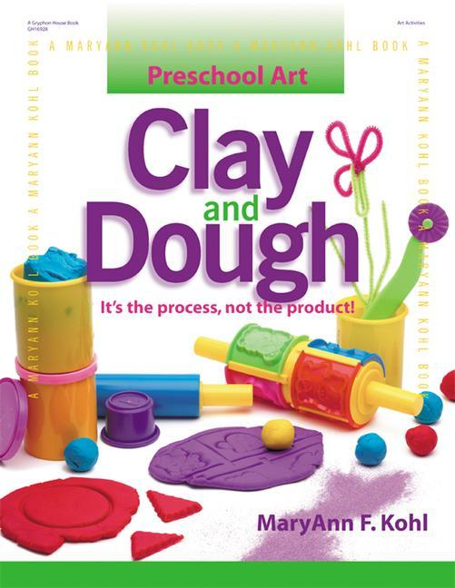 Clay and Dough: It's the Process, Not the Product! als Taschenbuch