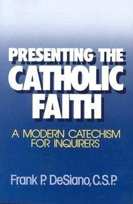 Presenting the Catholic Faith als Taschenbuch