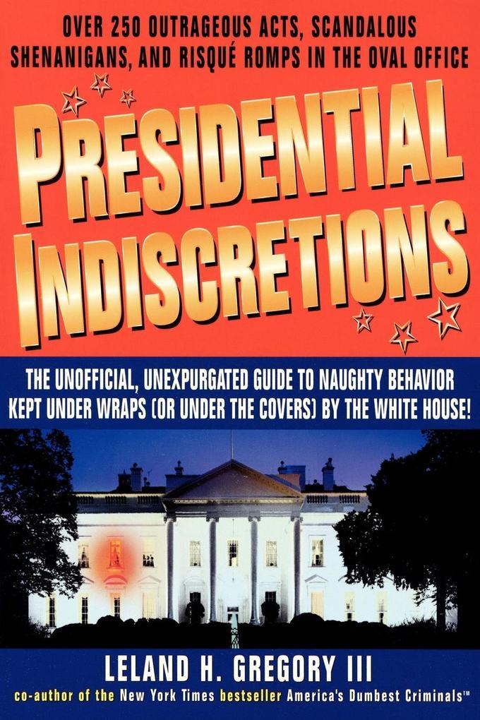 Presidential Indiscretions als Taschenbuch