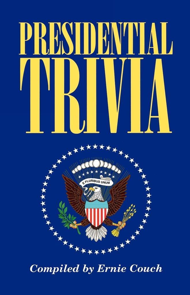 Presidential Trivia als Taschenbuch