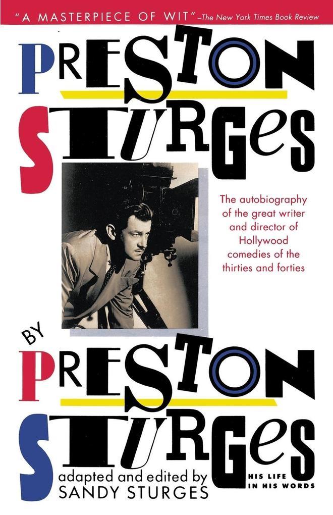 Preston Sturges by Preston Sturges: His Life in His Words als Taschenbuch