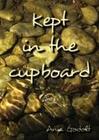 Kept in the cupboard