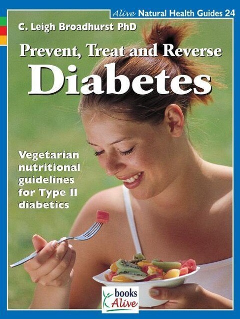 Prevent, Treat, and Reverse Diabetes als Taschenbuch