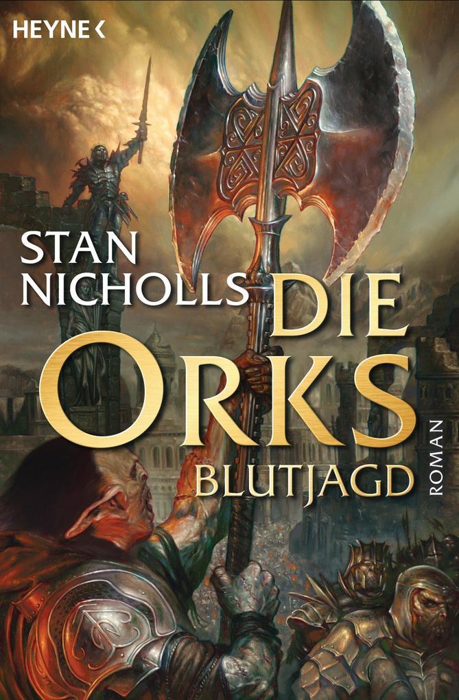 Die Orks - Blutjagd als eBook von Stan Nicholls