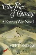 The Price of Courage: A Korean War Novel als Taschenbuch