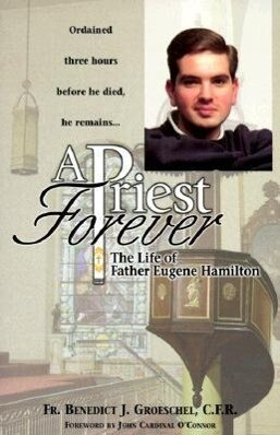 A Priest Forever: The Life of Eugene Hamilton als Taschenbuch