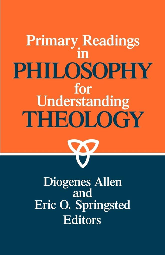 Primary Readings in Philosophy for Understanding Theology als Taschenbuch
