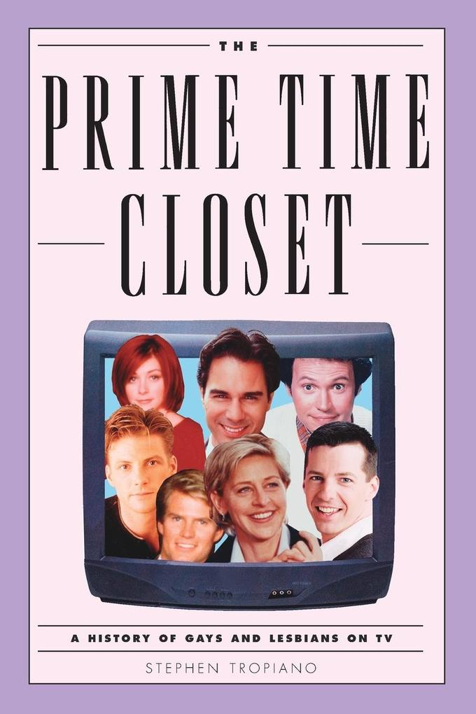 The Prime Time Closet: A History of Gays and Lesbians on TV als Taschenbuch