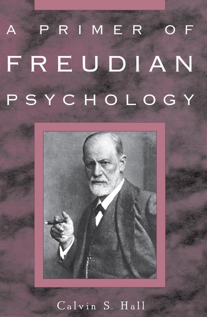 A Primer of Freudian Psychology als Taschenbuch
