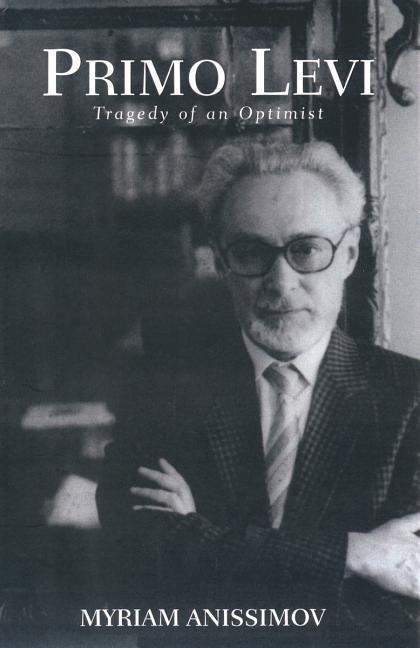 Primo Levi: Tragedy of an Optimist als Taschenbuch