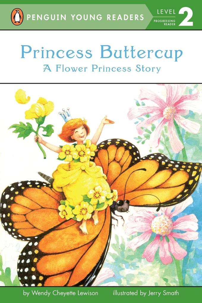 Princess Buttercup: A Flower Princess Story als Taschenbuch