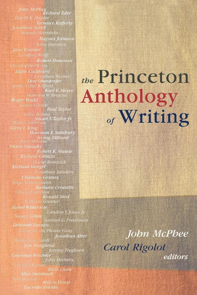 The Princeton Anthology of Writing: Favorite Pieces by the Ferris/McGraw Writers at Princeton University als Taschenbuch