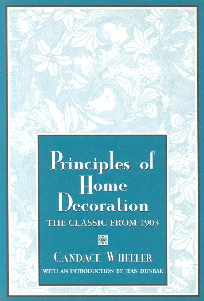 Principles of Home Decoration: With Practical Examples als Taschenbuch