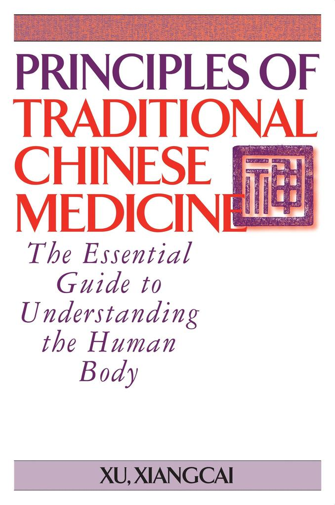 Principles of Traditional Chinese Medicine als Taschenbuch