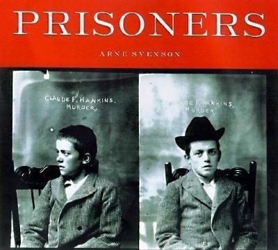 Prisoners: Murder, Mayhem, and Petit Larceny als Taschenbuch