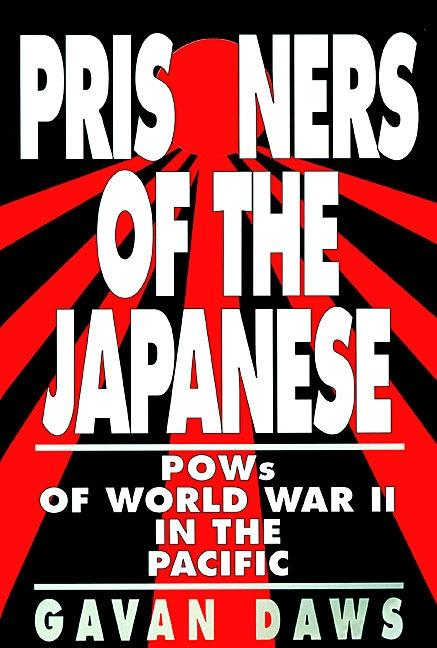 Prisoners of the Japanese: POWs of World War II in the Pacific als Taschenbuch