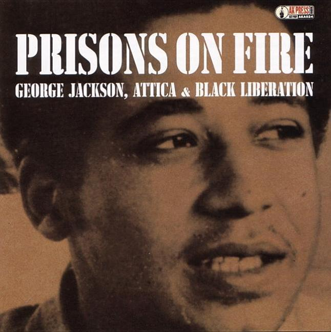 Prisons on Fire: Attica, George Jackson and Black Liberation als Hörbuch