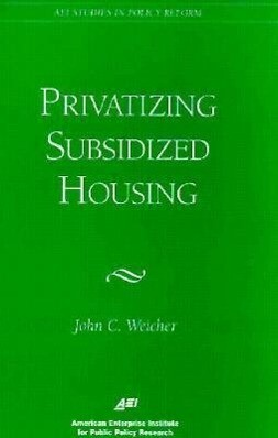 Privatizing Subsidized Housing als Taschenbuch