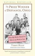 The Prize Winner of Defiance, Ohio: How My Mother Raised 10 Kids on 25 Words or Less als Taschenbuch