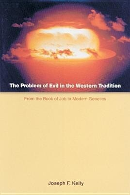 The Problem of Evil in the Western Tradition: From the Book of Job to Modern Genetics als Taschenbuch