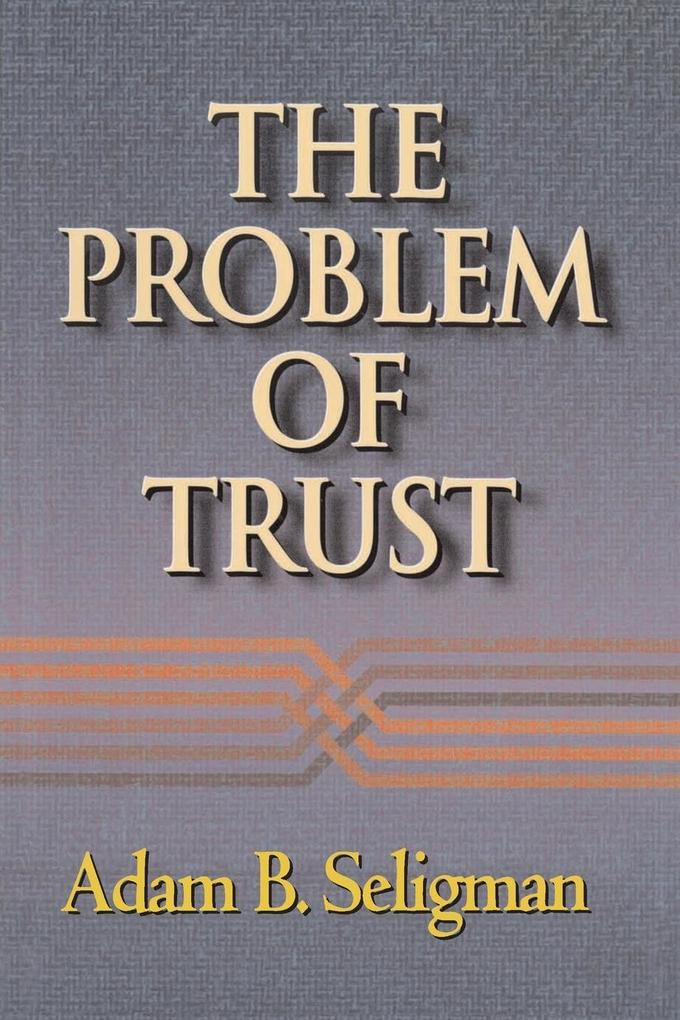 The Problem of Trust als Buch