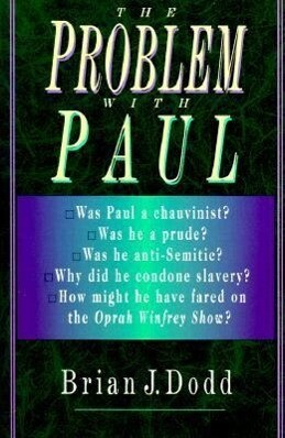 The Problem with Paul: The Bible & Spiritual Conflict als Taschenbuch