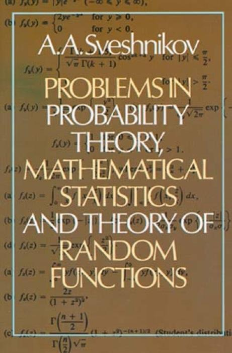 Problems in Probability Theory, Mathematical Statistics and Problems in Probability Theory, Mathematical Statistics and Theory of Random Functions The als Taschenbuch