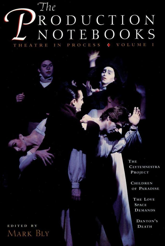 The Production Notebooks: Theatre in Process, Volume One als Taschenbuch