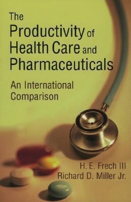 The Productivity of Health Care and Pharmaceuticals: An International Comparison als Taschenbuch