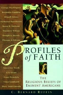 Profiles of Faith: The Religious Beliefs of Eminent Americans als Buch