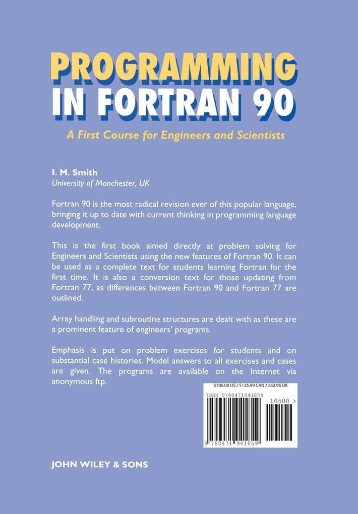 Programming in FORTRAN 90: A First Course for Engineers and Scientists als Buch