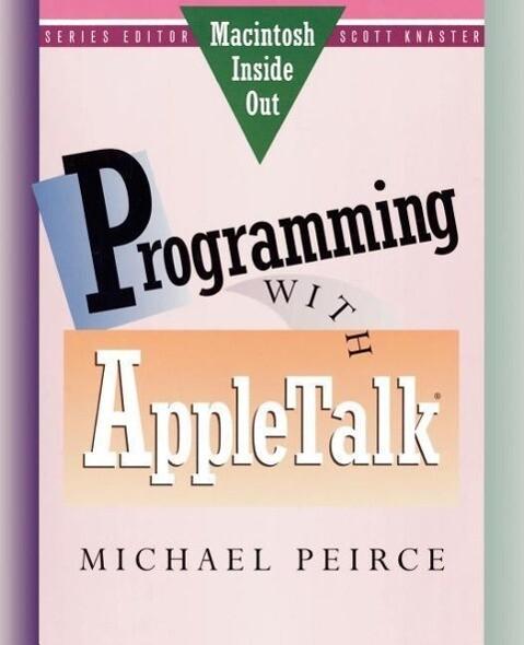 Programming with AppleTalk als Taschenbuch