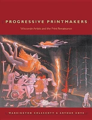 Progressive Printmakers: Wisc Artists and the Print Renaissance als Taschenbuch