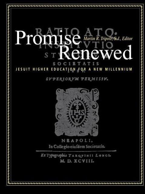 Promise Renewed: Jesuit Higher Education for a New Millennium als Taschenbuch