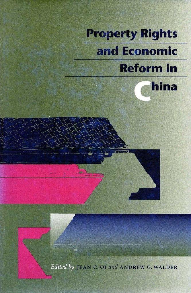 Property Rights and Economic Reform in China als Taschenbuch