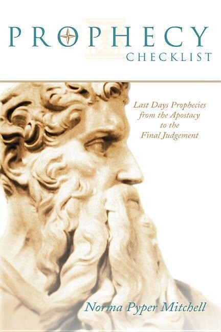 Prophecy Checklist: Last Days Prophecies from the Apostasy to the Final Judgment als Taschenbuch