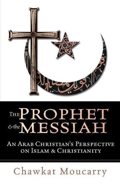 The Prophet & the Messiah als Taschenbuch