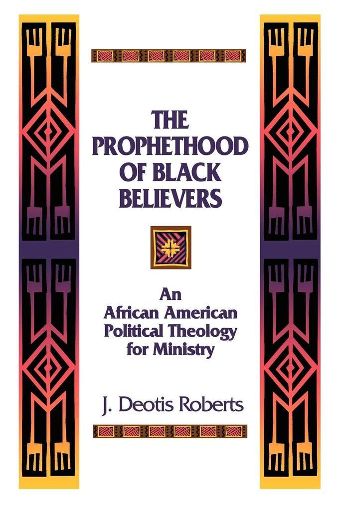 Prophethood of Black Believers als Taschenbuch