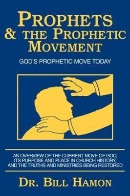 Prophets and the Prophetic Movement als Taschenbuch