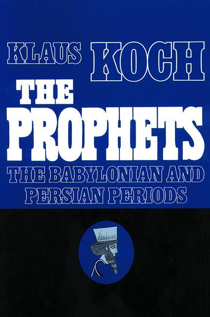 Prophets Vol 2 Babylonian Pers als Taschenbuch